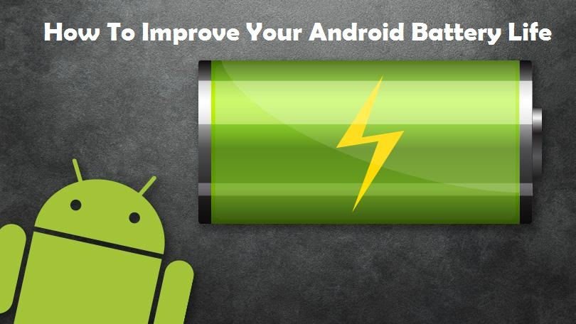 How To Improve Your Android Battery Life, techloudgeek.com, techloudgeek