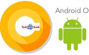 Android O Beta, Android O, techloudgeek, techloudgeek.com